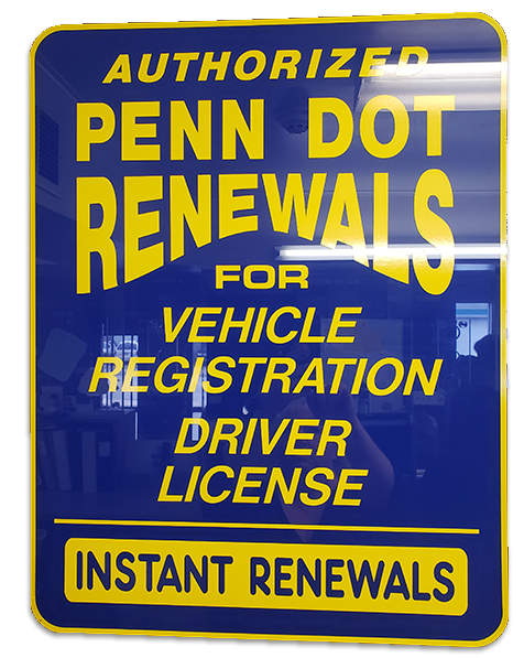 Authorized Penn Dot renewals signage by vehicle services company Messenger Service Inc servicing Monroeville, PA